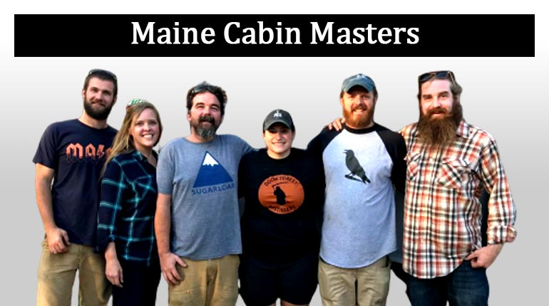 Image of Maine Cabin Masters Cast Net Worth & Salary 2020; How are they Paid