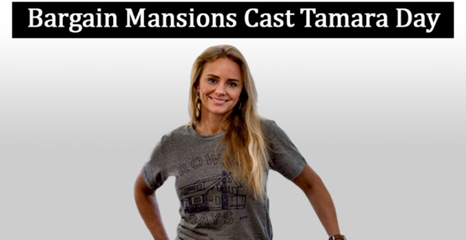 Image of Is Tamara Day from Bargain Mansions Married. Her Husband, Family & Net Worth