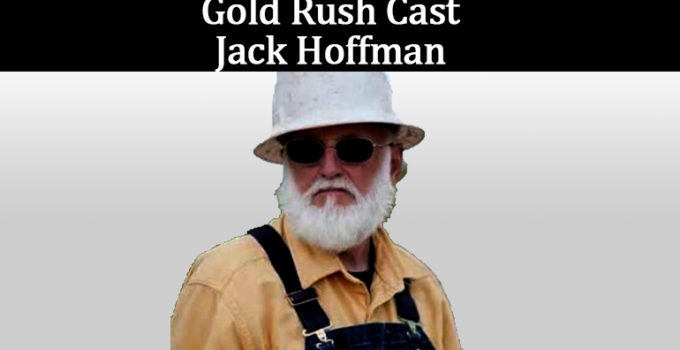 Image of What happened to Jack Hoffman on Gold Rush Is he dead or alive