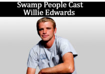 Image of Willie Edwards from Swamp People Wife, Net Worth, Wiki, Bio, Family